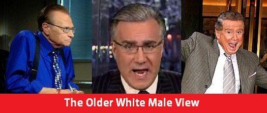 The Older White Male View - Larry King, Keith Olbermann, Regis Philbin