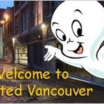 Vancouver Ghost Stories and Haunted Places