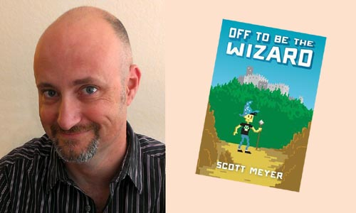 Scott Meyer, Off to Be the Wizard